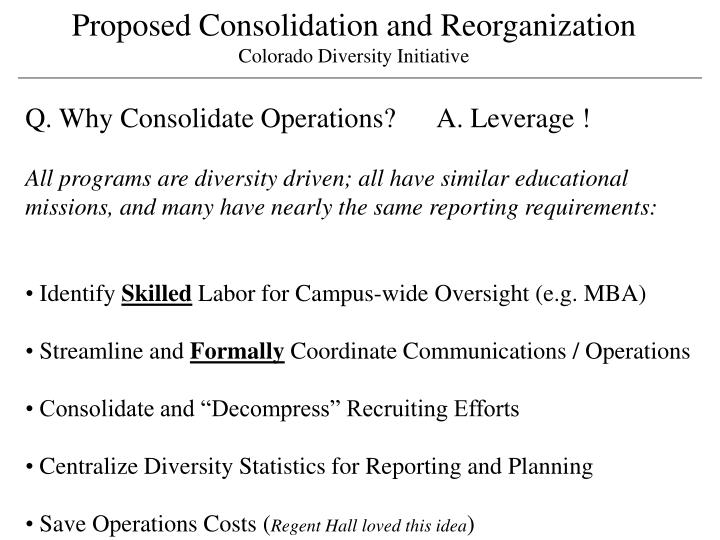 Proposed Consolidation and Reorganization