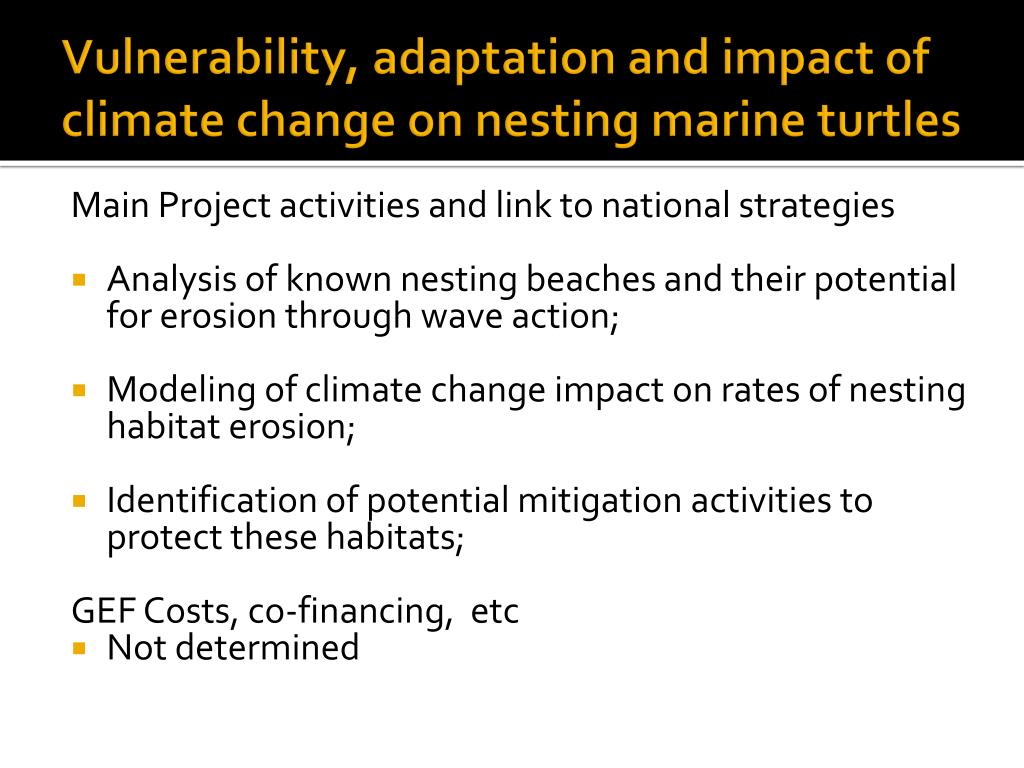 Vulnerability, adaptation and impact of climate change on nesting marine turtles