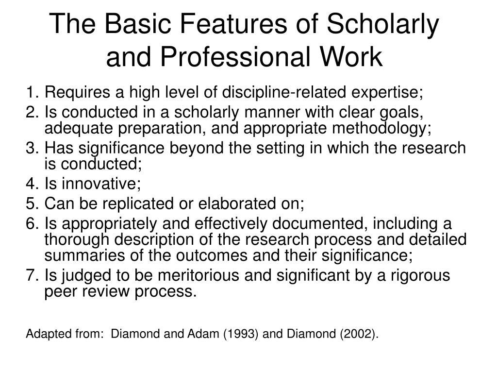 The Basic Features of Scholarly and Professional Work