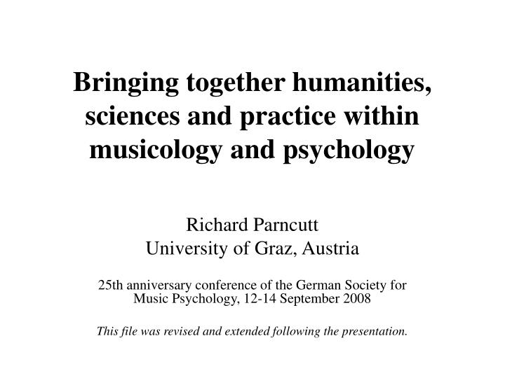 bringing together humanities sciences and practice within musicology and psychology n.