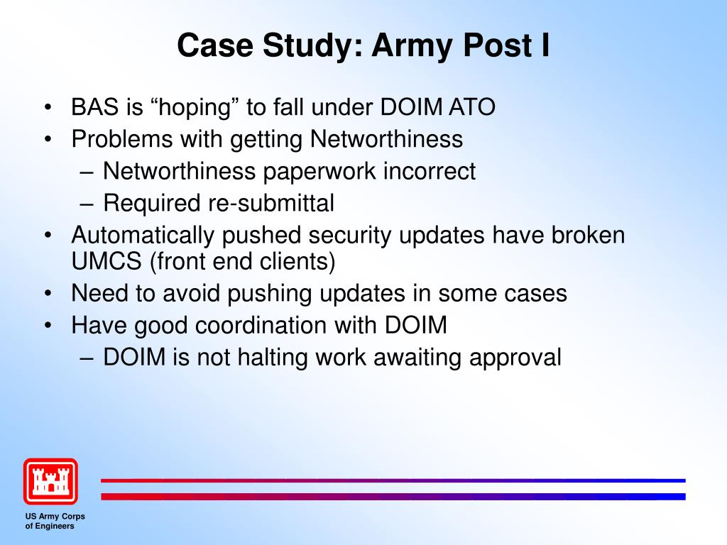 Case Study: Army Post I