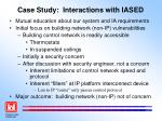 case study interactions with iased
