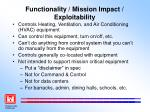 functionality mission impact exploitability