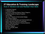 it education training landscape how it workers get and maintain their skills
