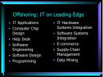 offshoring it on leading edge