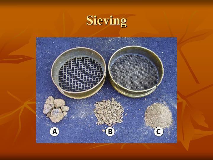 Sieving