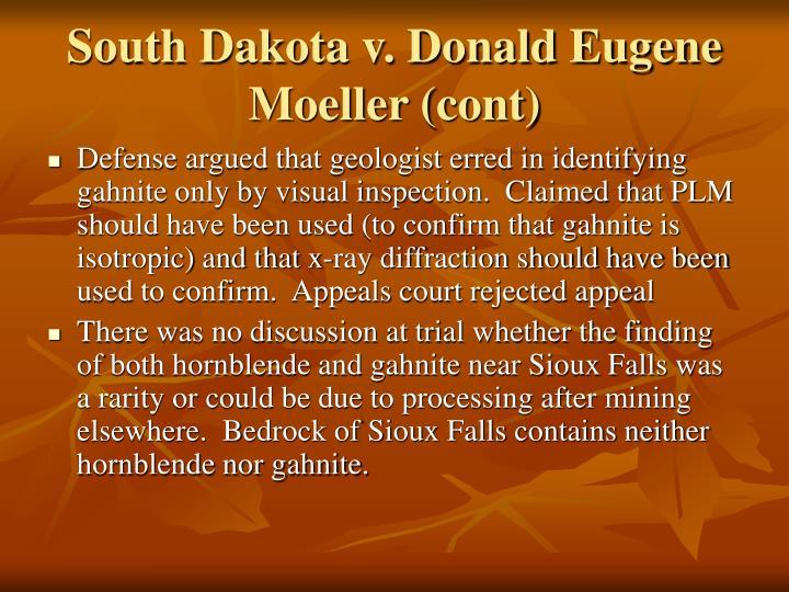 South Dakota v. Donald Eugene Moeller (cont)