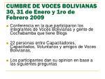 cumbre de voces bolivianas 30 31 de enero y 1ro de febrero 2009