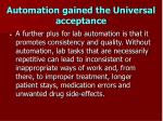 automation gained the universal acceptance