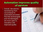 automation improves quality of services