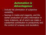 automation is advantageous