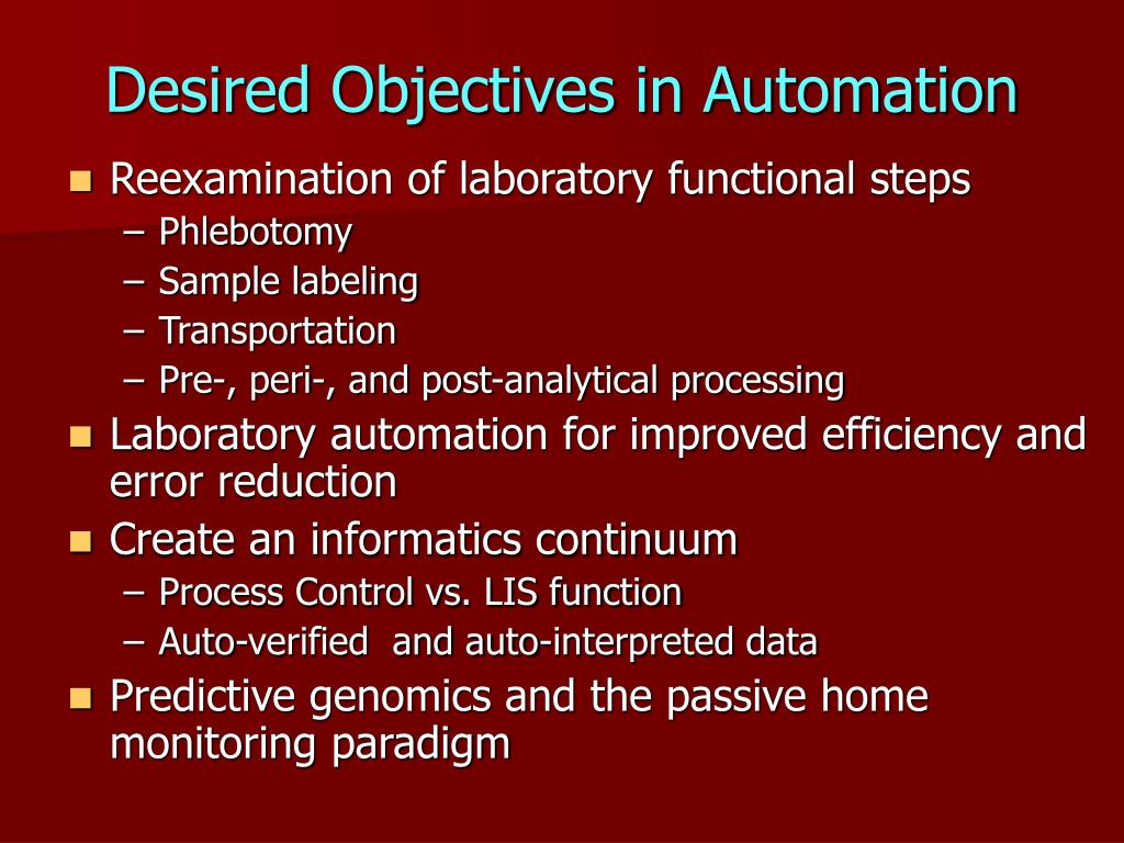 Desired Objectives in Automation