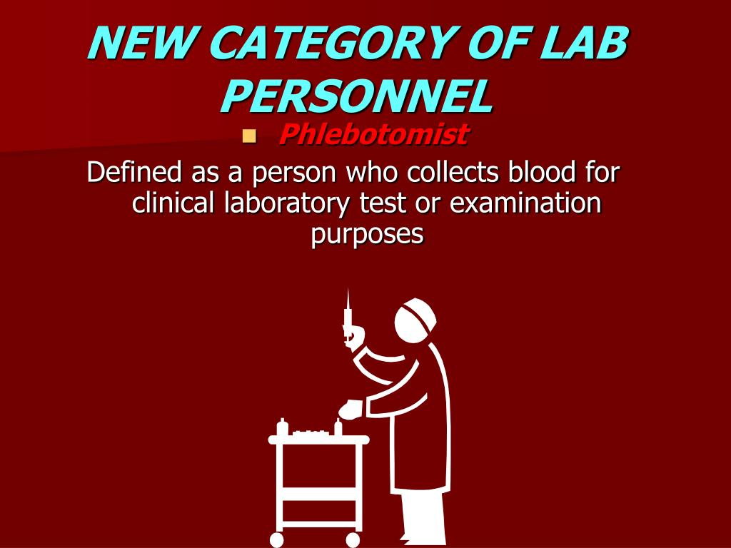 NEW CATEGORY OF LAB PERSONNEL