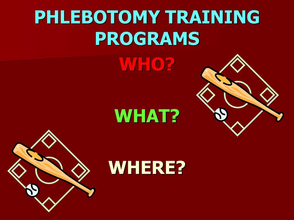 PHLEBOTOMY TRAINING PROGRAMS