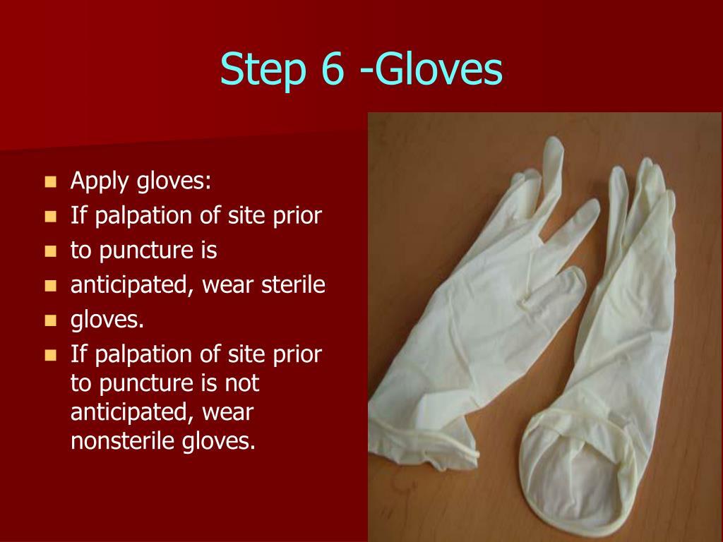 Step 6 -Gloves