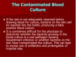 the contaminated blood culture