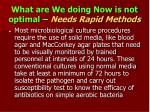 what are we doing now is not optimal needs rapid methods