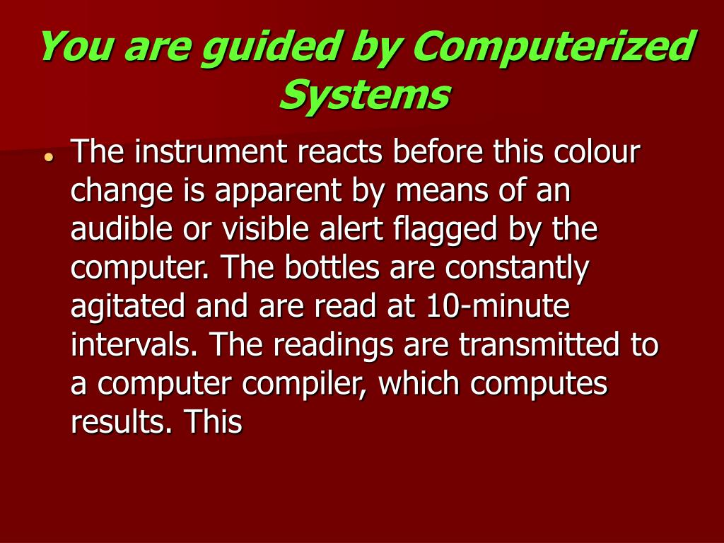 You are guided by Computerized Systems