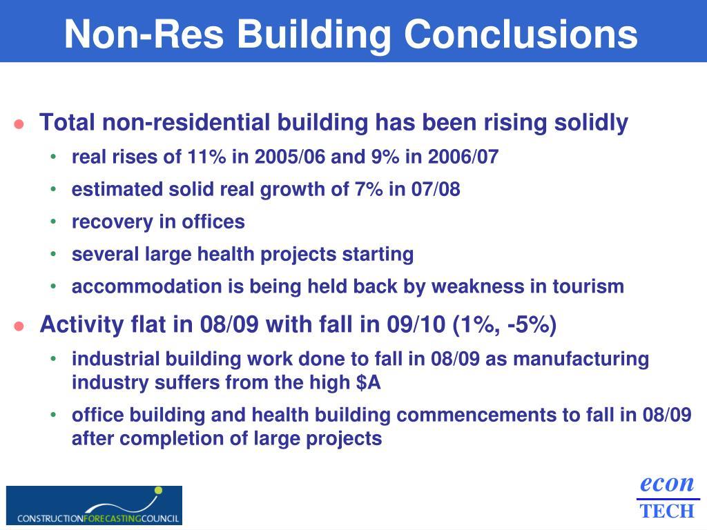 Non-Res Building Conclusions
