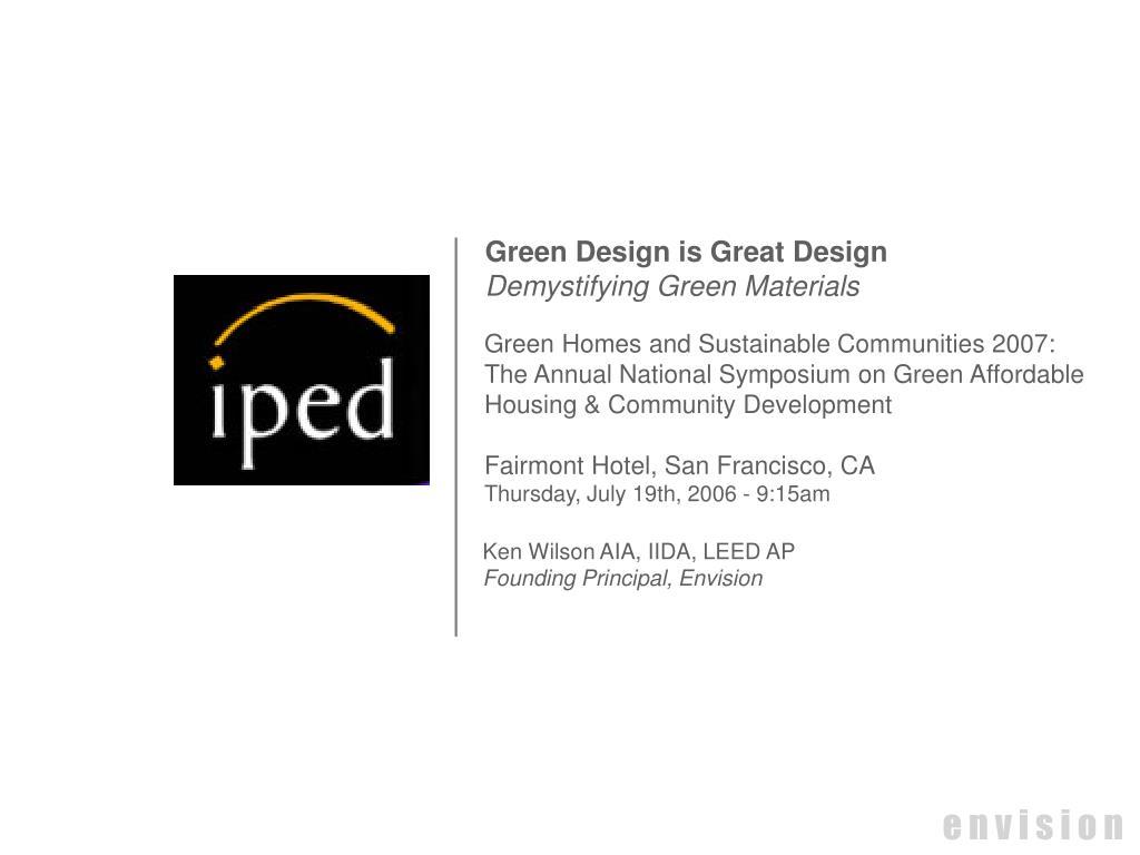 Green Design is Great Design