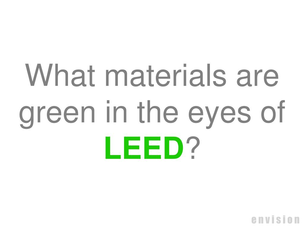 What materials are