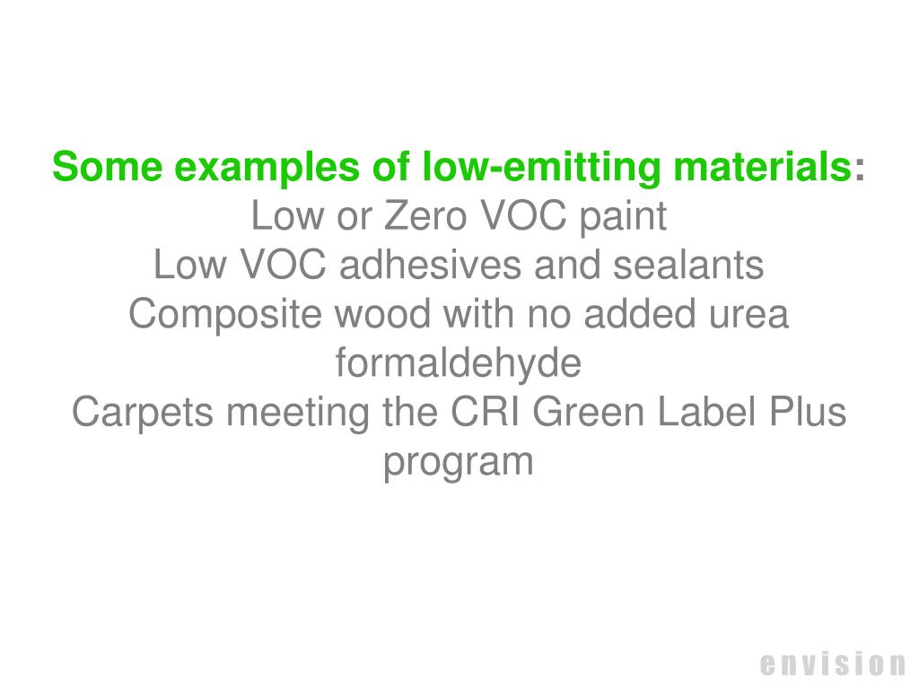 Some examples of low-emitting materials