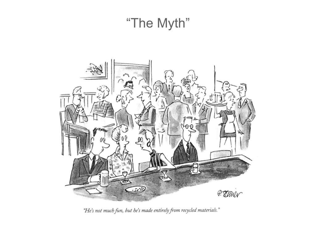 """""""The Myth"""""""