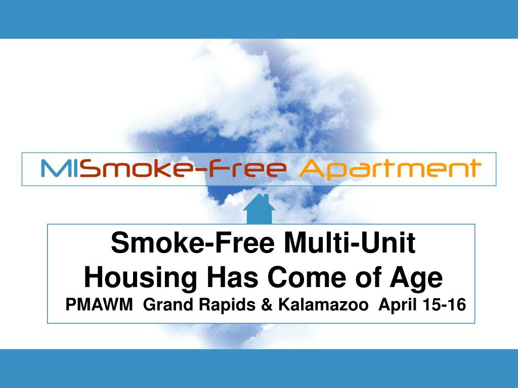 Smoke-Free Multi-Unit Housing Has Come of Age