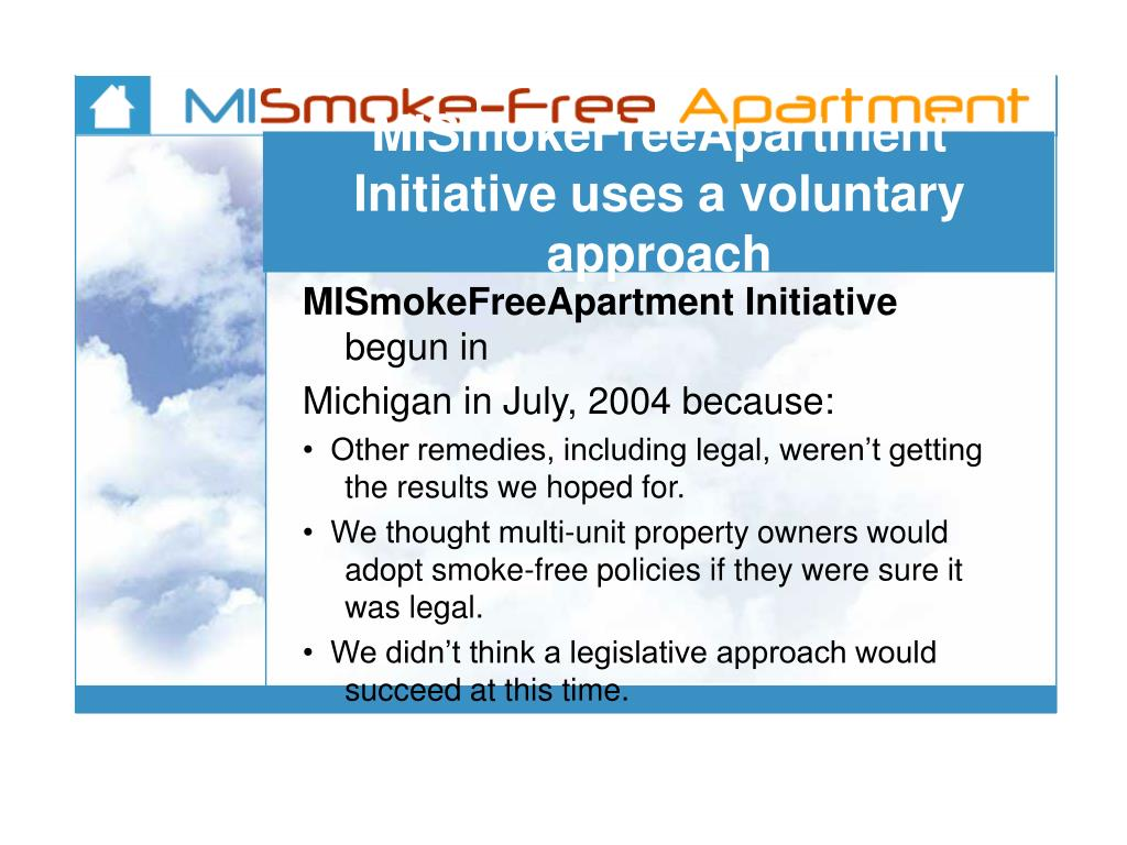 MISmokeFreeApartment Initiative uses a voluntary approach