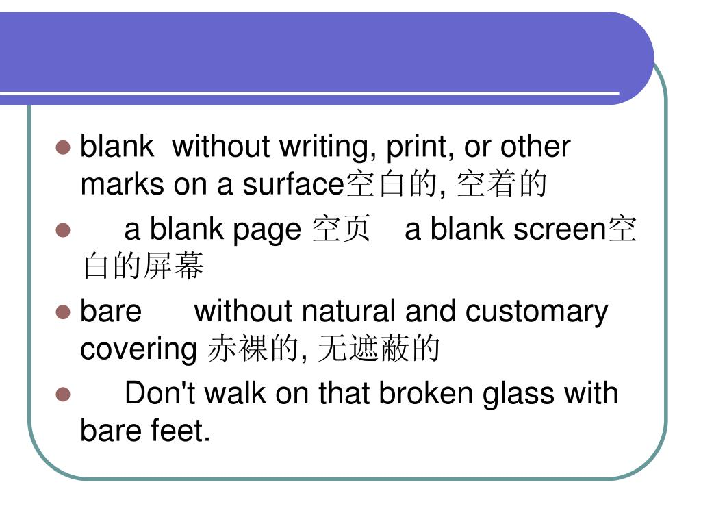 blank  without writing, print, or other marks on a surface