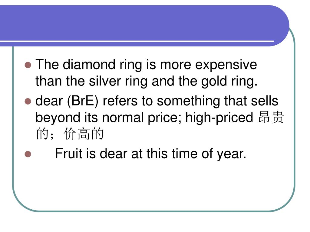 The diamond ring is more expensive than the silver ring and the gold ring.