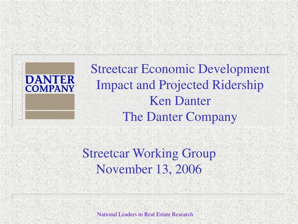 Streetcar Economic Development Impact and Projected Ridership
