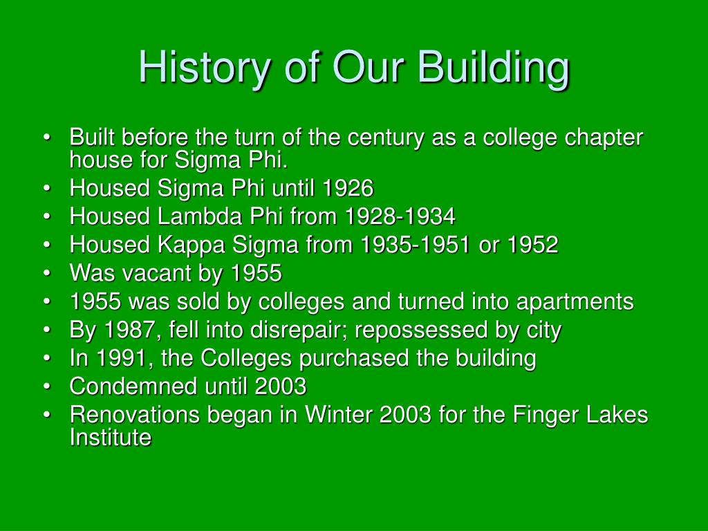 History of Our Building