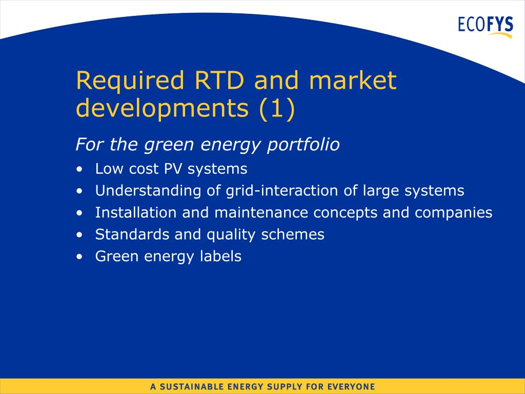 Required RTD and market developments (1)