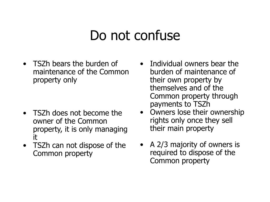 TSZh bears the burden of maintenance of the Common property only