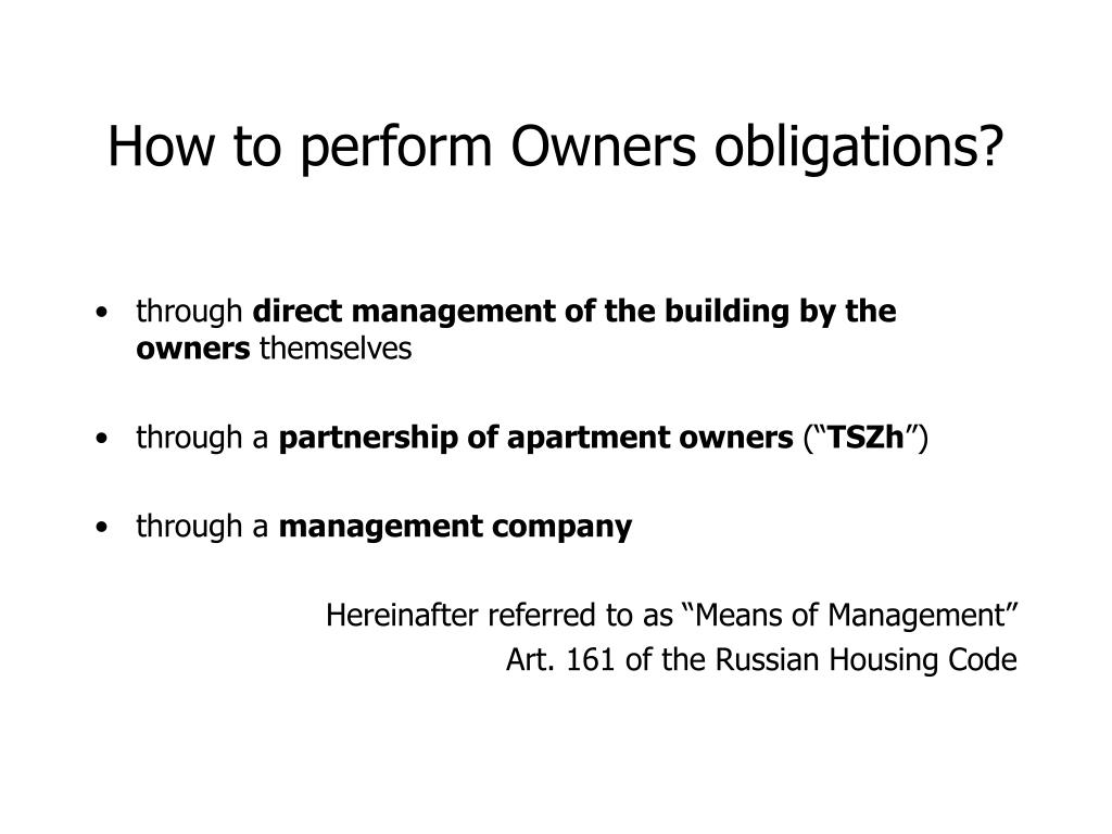How to perform Owners obligations?