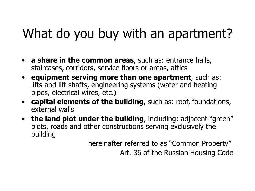 What do you buy with an apartment?
