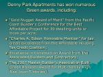 denny park apartments has won numerous green awards including