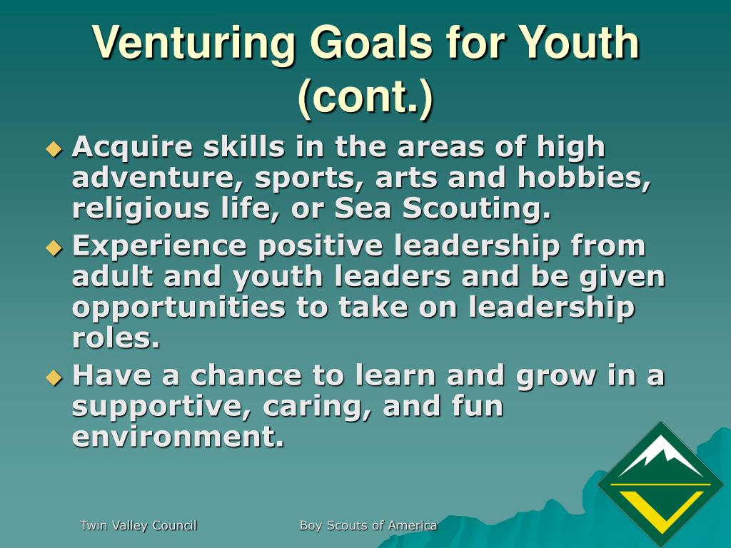 Venturing Goals for Youth (cont.)