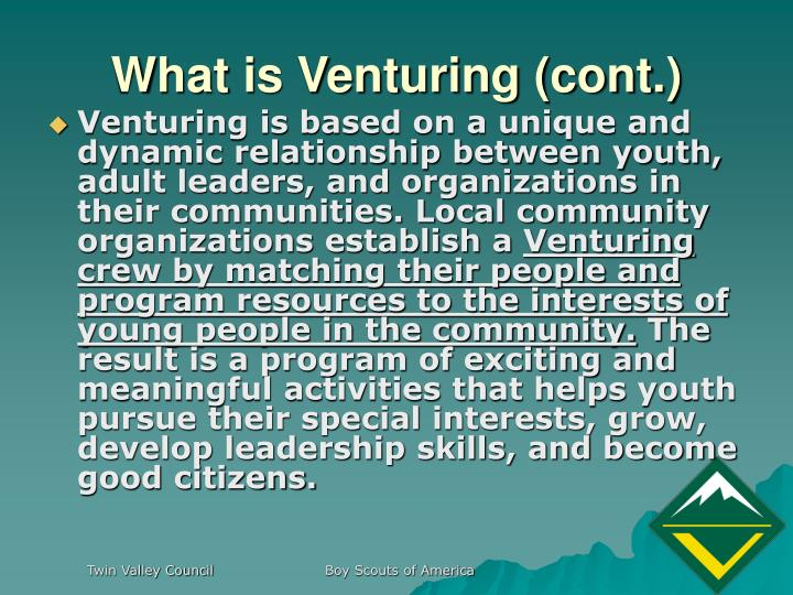 What is venturing cont