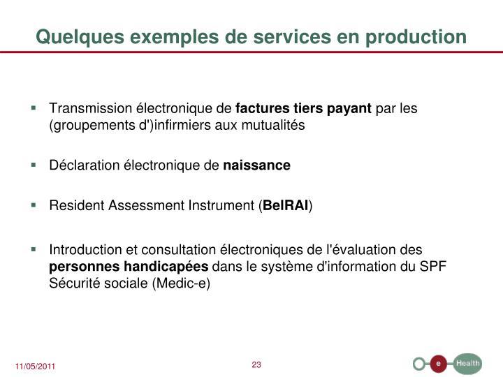 Quelques exemples de services en production