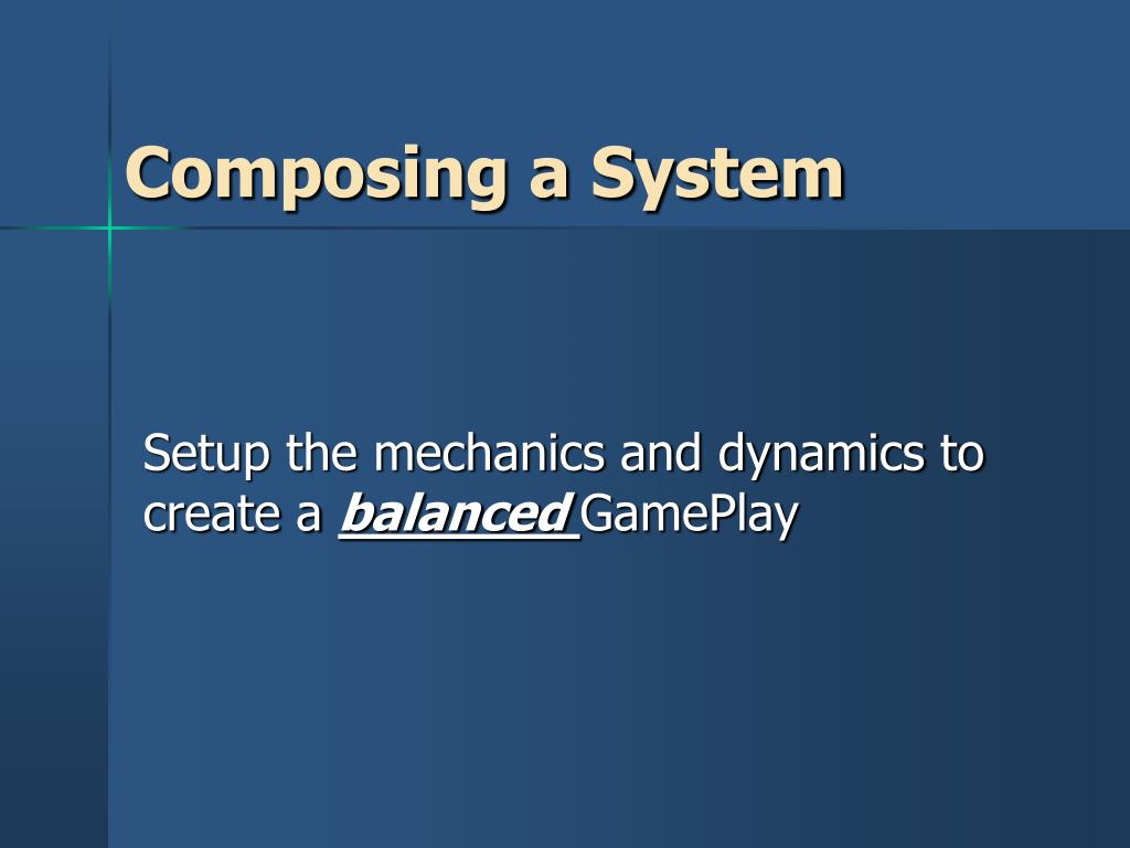 Composing a System