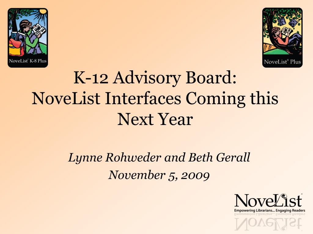 k 12 advisory board novelist interfaces coming this next year l.