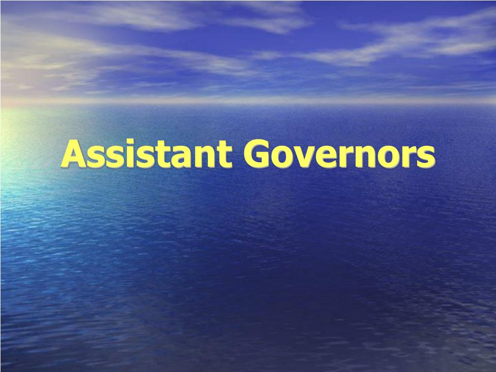 Assistant Governors