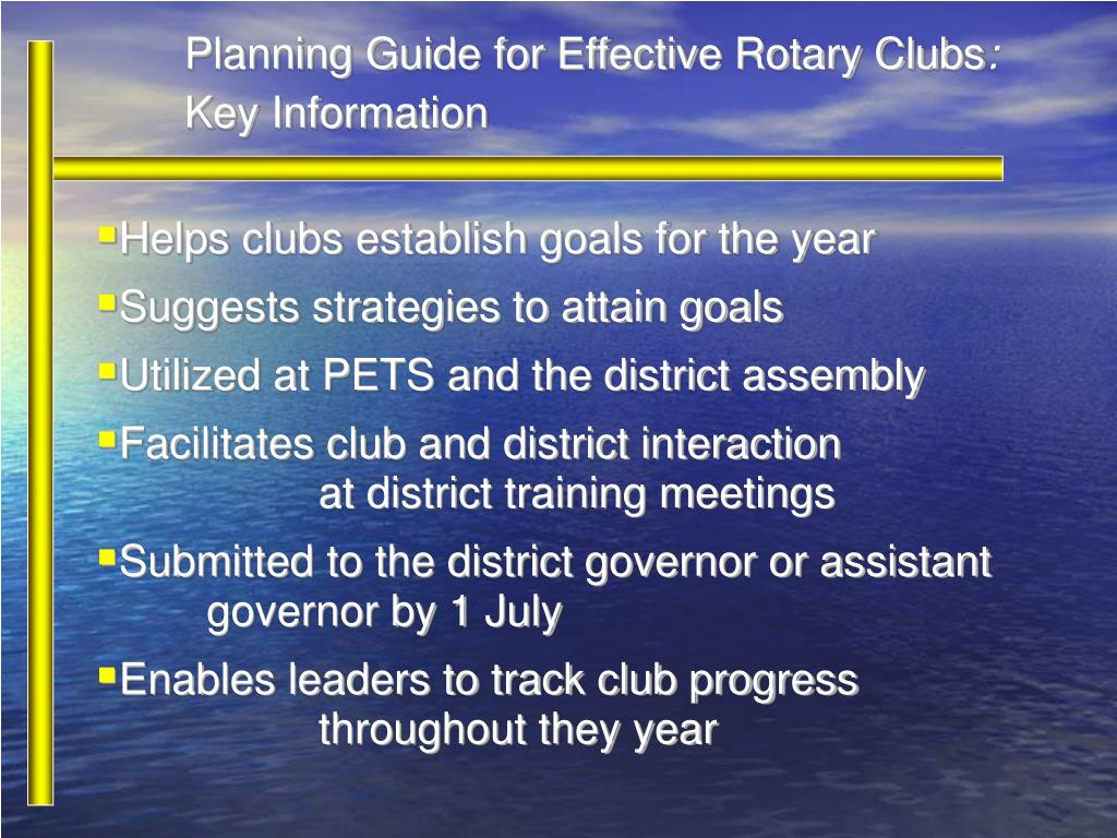 Helps clubs establish goals for the year