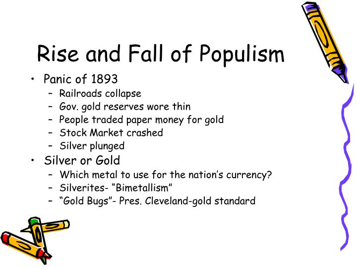 Rise and Fall of Populism