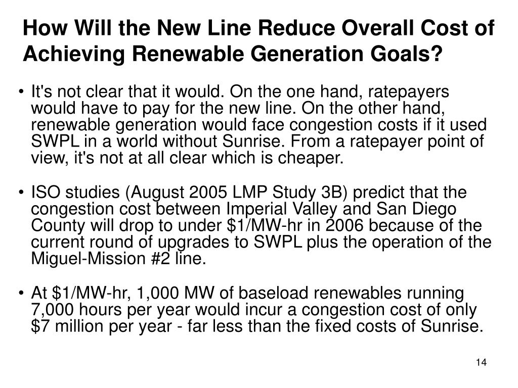 How Will the New Line Reduce Overall Cost of Achieving Renewable Generation Goals?