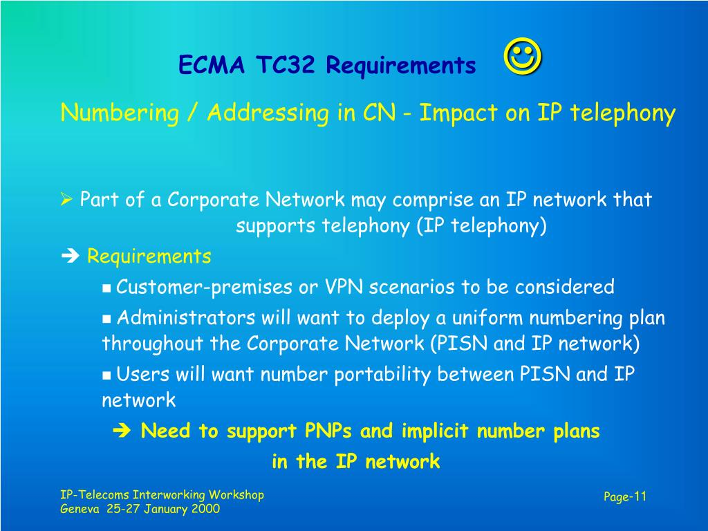 ECMA TC32 Requirements