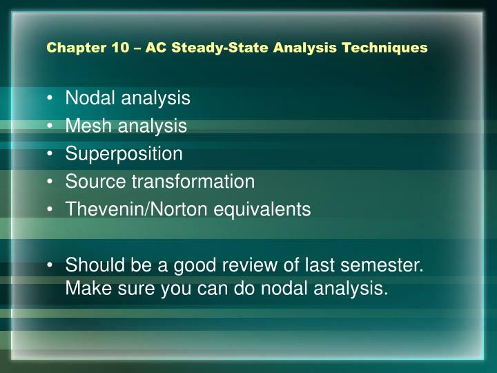Chapter 10 – AC Steady-State Analysis Techniques