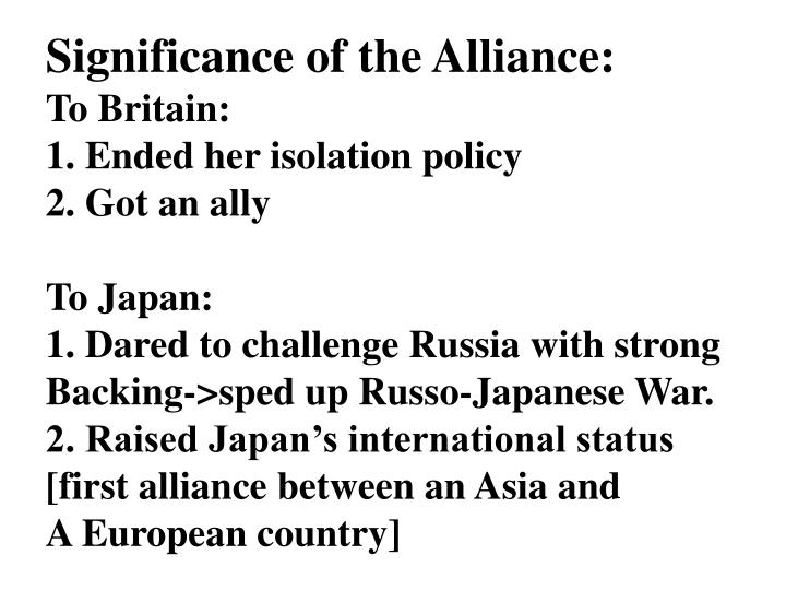 Significance of the Alliance: